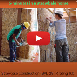 6 minutes in a strawbale home